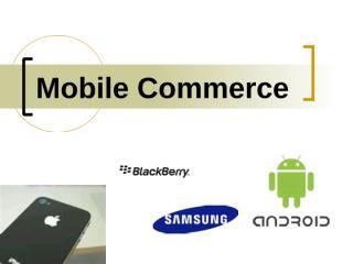 Pertemuan 11 Mobile Commerce.ppt