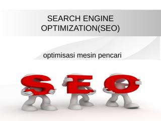 SEARCH ENGINE OPTIMIZATION.ppt